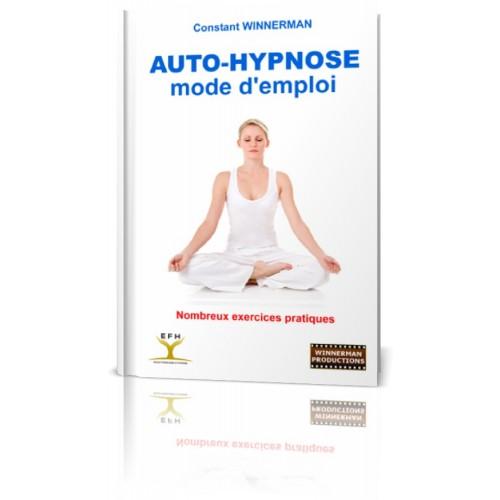 """Livre """"Auto Hypnose : mode d'emploi"""""""
