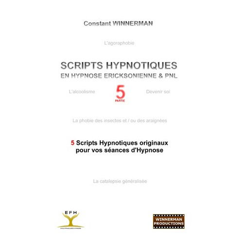 """Ebook """"Scripts Hypnotiques en Hypnose Ericksonienne et PNL - Partie 5"""""""