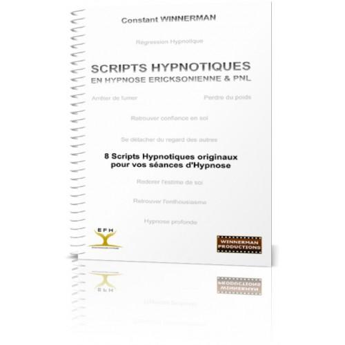 """Ebook """"Scripts Hypnotiques en Hypnose Ericksonienne et PNL - Partie 1"""""""