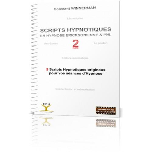 """Ebook """"Scripts Hypnotiques en Hypnose Ericksonienne et PNL - Partie 2"""""""