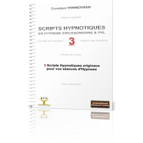 """Ebook """"Scripts Hypnotiques en Hypnose Ericksonienne et PNL - Partie 3"""""""