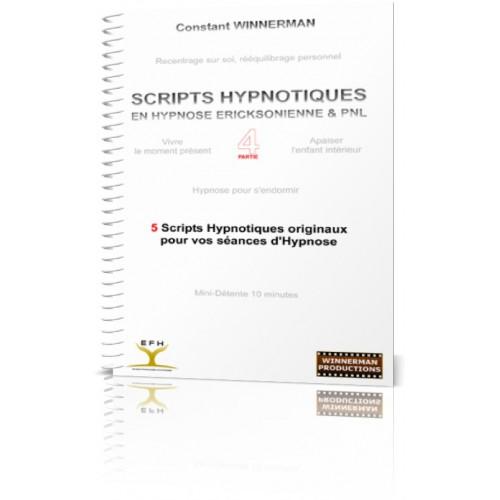 """Ebook """"Scripts Hypnotiques en Hypnose Ericksonienne et PNL - Partie 4"""""""